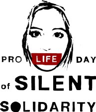 Pro Life Day of Silent Solidarity