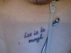 Let it Be Enough